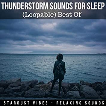 Thunderstorm Sounds for Sleep: Best Of