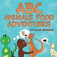 ABC Animals Food Adventures
