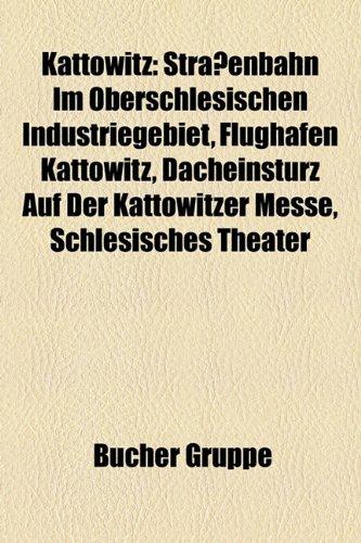 Kattowitz: Bauwerk in Kattowitz, Person (Kattowitz), Religion (Kattowitz), Sport (Kattowitz), Stadtteil von Kattowitz, Verkehr (Kattowitz), ... im oberschlesischen Industriegebiet