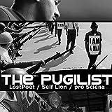 The Pugilist (feat. Self Lion) [Explicit]
