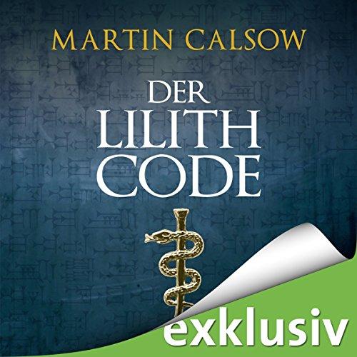Der Lilith Code (Lilith 1) Titelbild