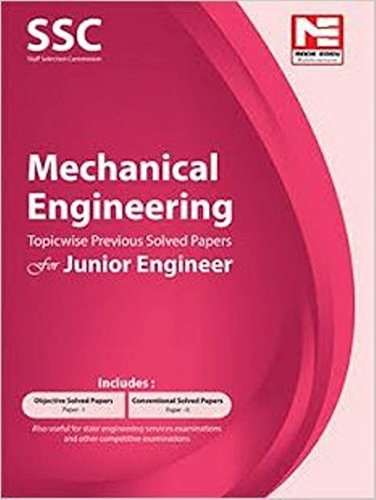 SSC JE: Mechanical Engineering - Topicwise Previous Solved Papers