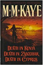 Three Complete Novels Death in Kenya, Death in Zanzabar, Death in Cyprus