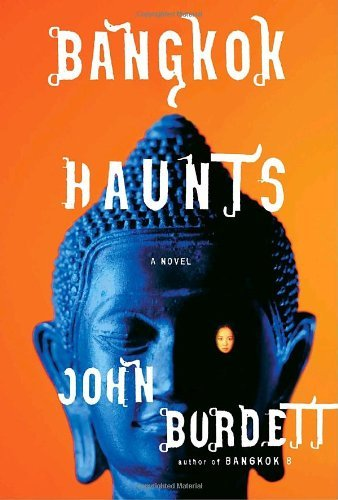 Bangkok Haunts (Sonchai Jitpleecheep Book 3) by [John Burdett]