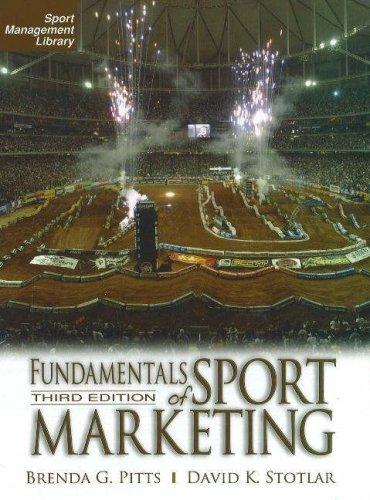 Fundamentals of Sport Marketing 3rd Ed. (Sport Management Library)