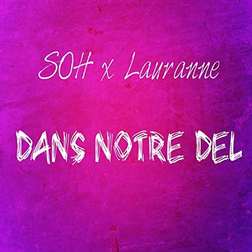 Soh & Lauranne