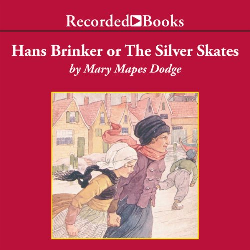 Hans Brinker or The Silver Skates audiobook cover art