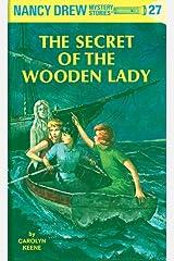 Nancy Drew 27: The Secret of the Wooden Lady (Nancy Drew Mysteries) Kindle Edition