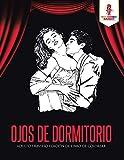 Ojos De Dormitorio: Adulto Travieso Edición De Libro De Colorear