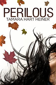 Perilous by [Tamara Hart Heiner]