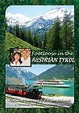 FOOTLOOSE IN THE AUSTRIAN TYROL