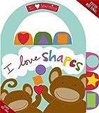 I Love Shapes! (I Love Learning)