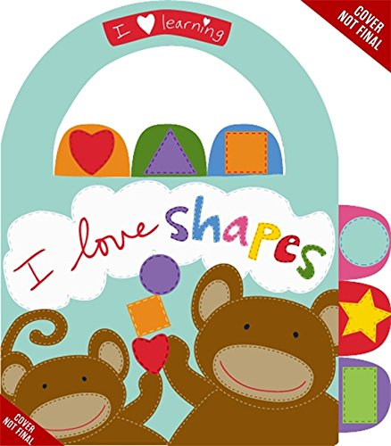 I Love Shapes! (I Love Learning)の詳細を見る