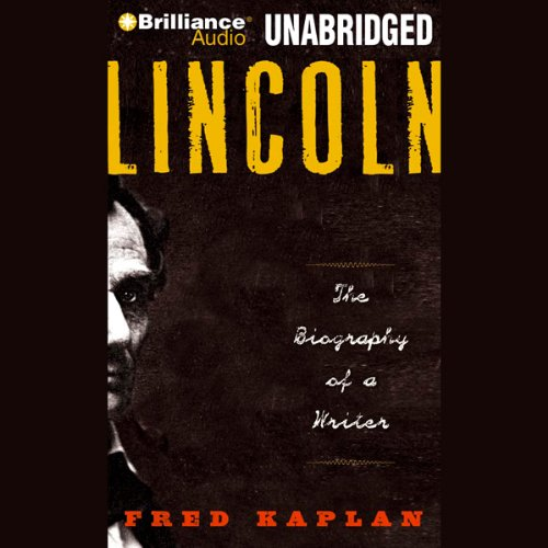 Lincoln: The Biography of a Writer audiobook cover art