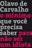 By Olavo de Carvalho O Minimo Que Voce...