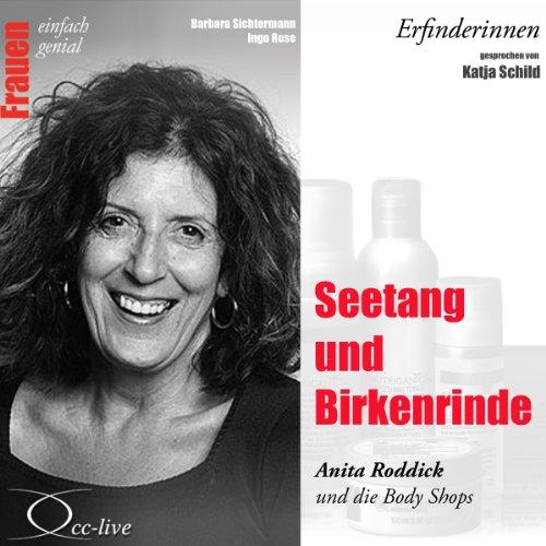 Seetang und Birkenrinde - Anita Roddick und die Body Shops Titelbild