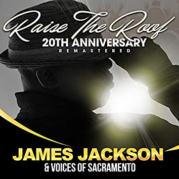Raise the Roof 20th Anniversary (Remastered)