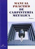 Manual práctico de carpinter¡a metálica