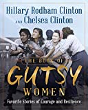 The Book of Gutsy Women: Favorite Stories of Courage and Resilience (Wheeler Publishing Large Print)