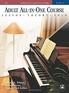 Adult All-in-one Course: Alfred's Basic Adult Piano Course, Level 2 by Willard A. Palmer Morton Manus Amanda Vick Lethco(1...