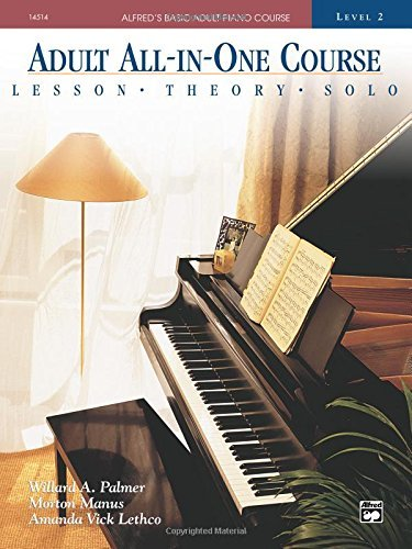 Adult All-in-one Course: Alfred's Basic Adult Piano Course, Level 2 00-14514 Edition by Palmer, Willard A., Manus, Morton, Lethco, Amanda Vick published by Alfred Music (1995)