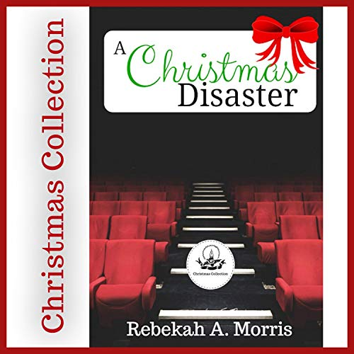 A Christmas Disaster Audiobook By Rebekah A. Morris cover art