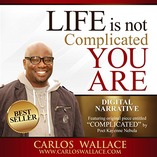 Life Is Not Complicated - You Are audiobook cover art