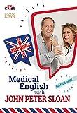 Medical English with John Peter Sloan. Con Audio
