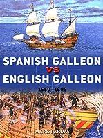 Spanish Galleon Vs English Galleon: 1550-1605 (Duel)