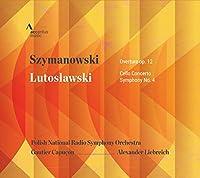 Szymanowski:Overture op 12/Lutoslawski:Cello Conterto
