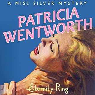 Eternity Ring                   By:                                                                                                                                 Patricia Wentworth                               Narrated by:                                                                                                                                 Diana Bishop                      Length: 8 hrs and 14 mins     27 ratings     Overall 4.5