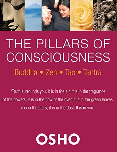 Download The Pillars of Consciousness: Buddha - Zen - Tao - Tantra 1627950095