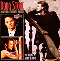 DOUG STONE / I THOUGHT IT WAS YOU