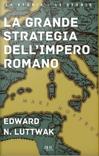 La grande strategia dell'impero romano