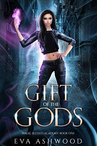 Gift of the Gods (Magic Blessed Academy Book 1)