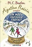 Agatha Raisin enquête 18 - Un Noël presque parfait