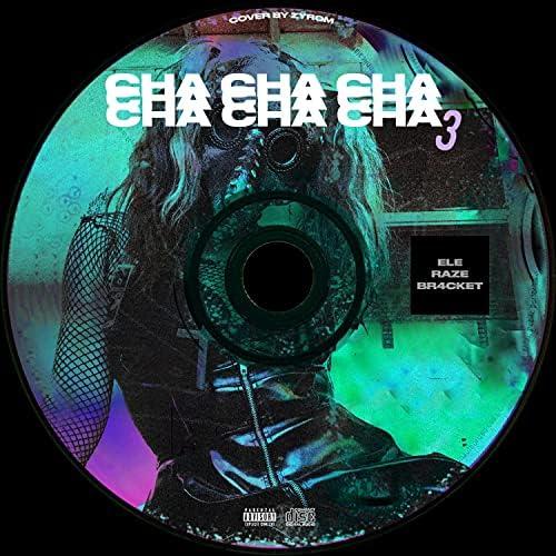 ele feat. BR4CKET & Raze
