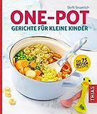 One-Pot - Gerichte für kleine Kinder