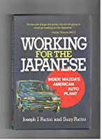 Working for the Japanese: Inside Mazda's American Auto Plant