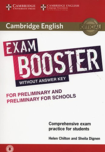 Cambridge English Exam Booster for Preliminary and Preliminary for Schools without Answer Key with Audio: Comprehensive Exam Practice for Students (Cambridge English Exam Boosters)