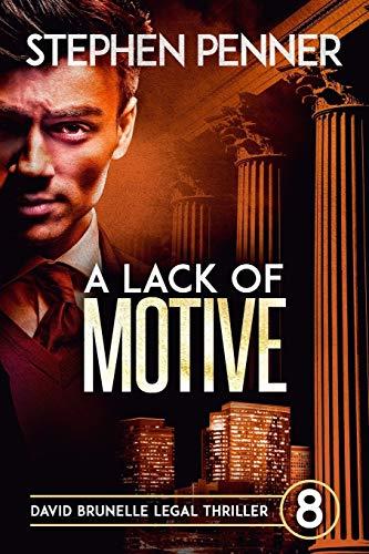 A Lack of Motive: David Brunelle Legal Thriller #8