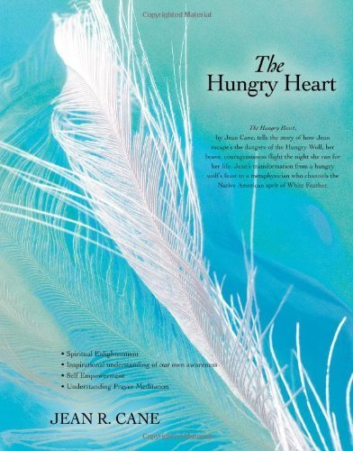 The Hungry Heart by Cane, Jean (2007) Paperback