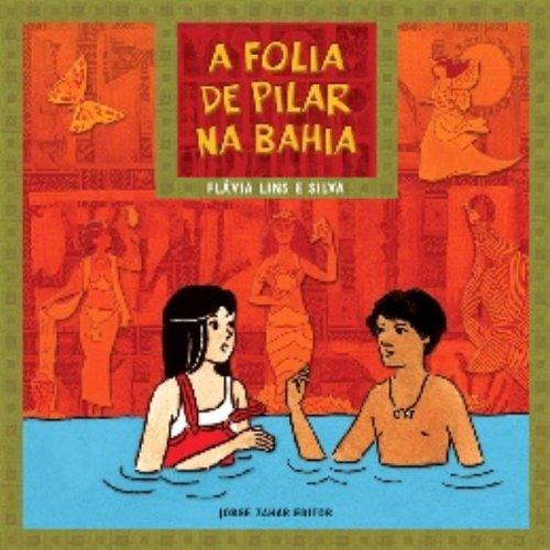 A Folia De Pilar Na Bahia