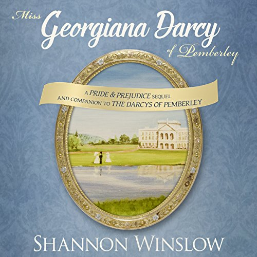 Miss Georgiana Darcy of Pemberley audiobook cover art