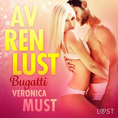 Av ren lust: Bugatti audiobook cover art