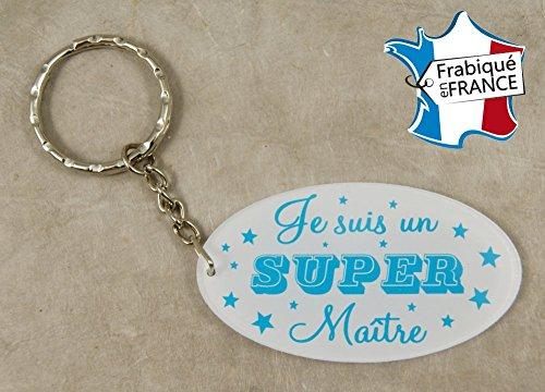 Porte Clef Je suis un Super Maître - Le Cadeau Original de Fin d'Année Scolaire. L'école est finie ! Vive les Vacances !