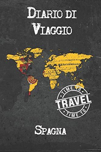 Diario di Viaggio Spagna: 6x9 Diario di viaggio I Taccuino con liste di controllo da compilare I Un regalo perfetto per il tuo viaggio in Spagna e per ogni viaggiatore