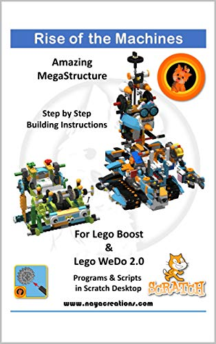 Rise of the Machines: Model and project for Lego Boost & Lego WeDo 2.0 (English Edition)