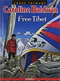 Caroline Baldwin 14 - Free Tibet
