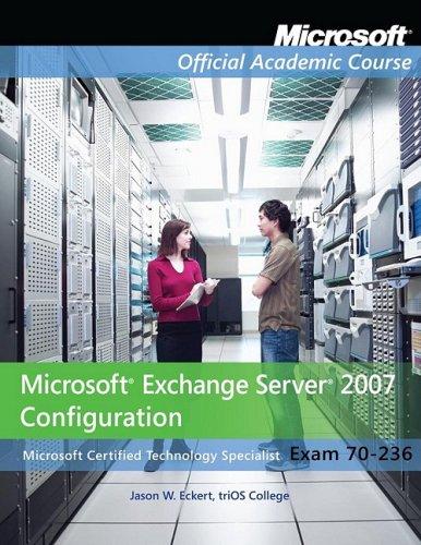 Microsoft Exchange Server 2007 Configuration